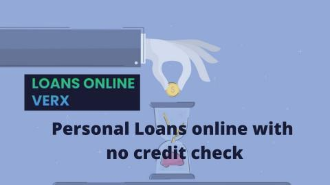 Personal Loans online with no credit check